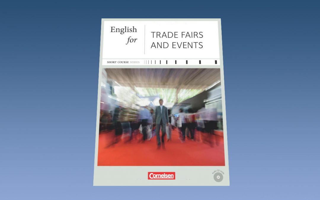 English for Trade Fairs* / Messebesuche